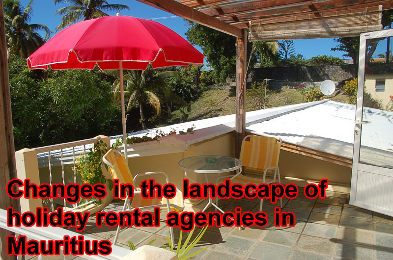 Changes in the landscape of holiday rental agencies in Mauritius