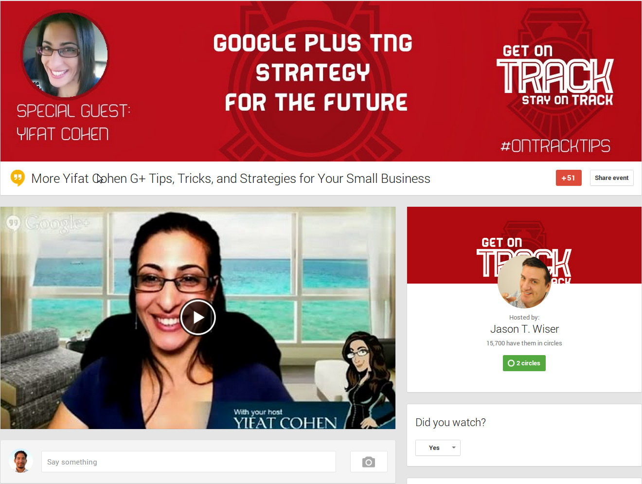Yifat Cohen - Jaston T.  Wiser - Get On Track Stay On Track - More Yifat Cohen G+ Tips, Tricks, and Strategies for Your Small Business